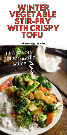 This tofu stir fry is loaded with winter vegetables, crispy tofu, and a flavorful sriracha-soy stir fry sauce. It's a delicious vegetarian and vegan stir fry recipe that is sure to be a family favorite! #vegan #vegetarian #stirfry | Vegetarian Stir Fry | Vegan Stir Fry | Tofu Recipe | Winter Vegetable Recipe
