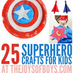25 Superhero crafts for kids that even adults will love making. I can't decide which superhero craft idea is my favorite!