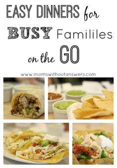 Easy dinner ideas for busy families on the go. This food is nutritious and great for the whole family.