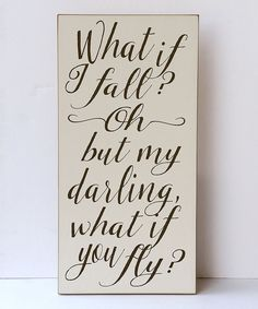 Look what I found on #zulily! Cream & Brown 'What If I Fall' Wall Sign by Vinyl Crafts #zulilyfinds