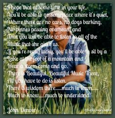 The Today Song by John Denver - lyrics, meaning and video soundtrack. John Denver, Aspen, Colorado, Beautiful Songs, Beautiful Person, Country Songs, Take Me Home, Your Music, Cool Words