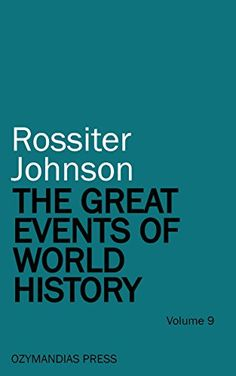 The Great Events of World History - Volume 9 (English Edition)