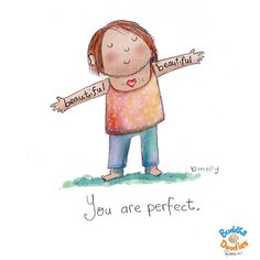 Today's Doodle: remember this..beautiful, beautiful You are perfect.