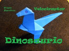 Origami - Papiroflexia. Tutorial: Dinosaurio, dificultad media baja