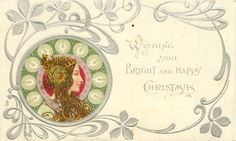WISHING YOU BRIGHT AND HAPPY CHRISTMAS  head lower left facing right, green or brown decorations round head, head-piece with large ornament over ear, she looks & faces right