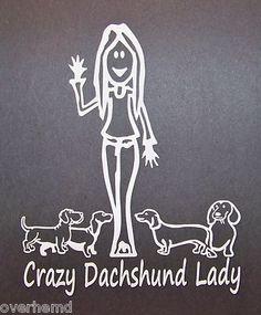 Crazy Dachshund Lady