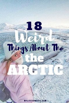 18 Weird Things About The Arctic: In Svalbard, there's more polar bears than people, and it's home to the northernmost city in the world called Longyearbyen! It's also a PERFECT place to see the Northern Lights!