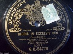PROF. MORESCHI  Gloria In Excelsis Deo / Exultate Justi  The last Castrato G & T #78rpm #Schellackplatte