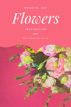 Wedding Day Flower Inspiration | Realwedding.co.uk