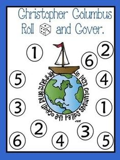FREE. Christopher Columbus Roll and Cover Games.  There are 26 pages in this download in English and Spanish.  Celebrate Christopher Columbus/Cristobal Colón Day with this cute math independent center. Students roll 1,2 or 3 dice, add the numbers, and cover up the sum. First to cover all their numbers, wins!  Each game board has the number of dice to roll.  Download at:  https://www.teacherspayteachers.com/Product/Christopher-Columbus-Roll-and-Cover-Games-FREE-336866
