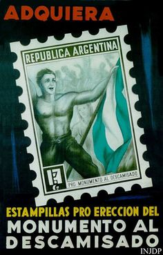 """""""Acquire Stamps for the erection of the descamisado monument"""" - rough translation - Scenic Design, Musicals, Baseball Cards, Stamps, Dani, World, Eva Peron, Retro Advertising, Vikings"""