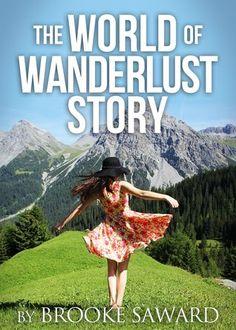 The World Of Wanderlust Story