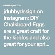jdubbydesign on Instagram: DIY Chalkboard Eggs are a great craft for the kiddos and also great for your spring table-scapes 🌸  Details are saved in my highlights… Diy Chalkboard, Spring Design, Table Scapes, Easter Decor, Highlights, Eggs, Decor Ideas, Recipes, Crafts