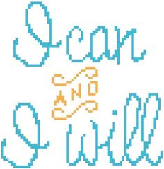 "Cross Stitch Pattern ""I Can And I Will"""