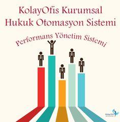 KolayOfis Kurumsal Hukuk Otomasyon Sistemi Performans Yönetim Sistemi ile Tanışın ! http://www.microdestek.com.tr/performans-yonetim-sistemi.html