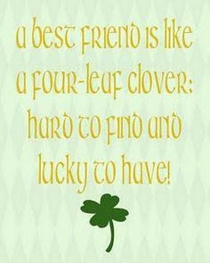 My best friend & My very Irish husband so I'm VERY lucky! Love My Best Friend, Best Friends For Life, Friends Are Like, True Friends, Cute Quotes, Great Quotes, Inspirational Quotes, Motivational Quotes, Irish Proverbs