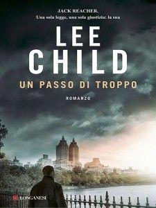 Un passo di troppo – Lee Child | Diario di Pensieri Persi