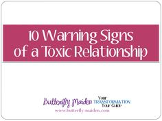 10 Warning Signs of a Toxic Relationship: To the unaware, it's easy to miss the warning signs of a toxic relationship until it's too late to just simply walk away from the situation.