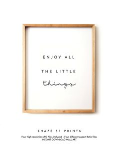 Enjoy the little Things inspirational wall art life quote Quote Posters, Quote Prints, Wall Prints, Wall Art Posters, Poster Wall, Simple Poster, Life Poster, Little Things Quotes, Art Life
