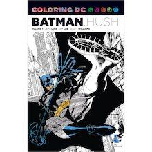 DC Comics Joins The Adult Coloring Book Craze With All Of Its Most Popular Characters In Batman Hush Vol Presents Classic Adventures