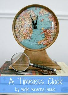 While Wearing Heels: Timeless Clock Tutorial - take it a step further by adding great bronze or black numbers on top of the map