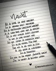 • N A C H T • ©️ ✨🖤✨ . #gedichtjesvanbrievenbusgeluk . ——— www.brievenbusgeluk.nl ——— . . . . . . #gedicht #gedichtje #gedichten #dichter… Dutch Quotes, Texts, Wisdom, Instagram, Thoughts, Writing, Motivation, Sayings, Words