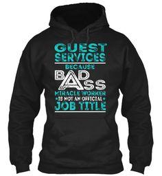 Guest Services - Badass #GuestServices