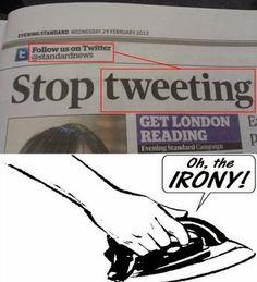 Oh, the irony