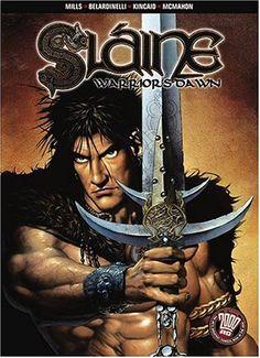 Slaine - Warriors Dawn Vol. Celtic Heroes, 2000ad Comic, Irish Warrior, Celtic Mythology, Sword And Sorcery, Ad Art, Barbarian, Amazing Art, Comic Art