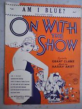 "Am I Blue? 1929 Sheet Music from ""On With the Show"", Sung by Ethel Waters"