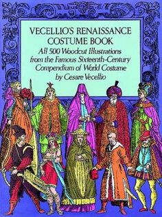 Vecellio's Renaissance Costume Book (Dover Pictorial Archives)  $16.00 & FREE Shipping  #bigboxpower