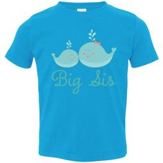 Cute set of whales come of this Big Sis Toddler T-Shirt for a big sister with a new baby in the family. $17.99 www.personalizedfamilytshirts.com