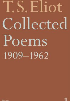'Collected Poems 1909-1962' by T.S. Eliot