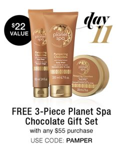 Day 11 ~ December 10th  Free 3-Piece Planet Spa Chocolate Gift Set   with any order of $55 or more  Use Code PAMPER