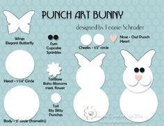 Make your own PUnch Art Bunny with Monday Makes Here's my how to sheet for my Easter Bunny I shared last week ... enjoy :)