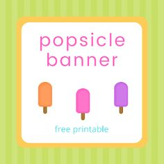 Popsicle banner - free printable Popsicle Party, Printable Banner Letters, Happy Wednesday, Print And Cut, Popsicles, All The Colors, Free Printables, My Design, Paper Crafts