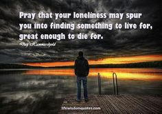 Quotes about being alone help us to understand that there is nothing wrong when nobody is near you. Sometimes people really need to stay alone Stay Alone, Loneliness Quotes, Alone Quotes, Successful Women, Pray, Wisdom, Woman, Happy, Life
