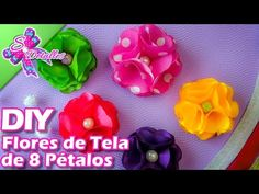 Flores de Tela de 8 Pétalos / 8 Petals Flowers | Video# 19 | SDetalles | DIY - YouTube