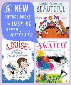 Five New Picture Books To Inspire Young Artists