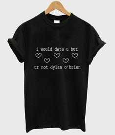 dylan obrien T shirt  #tshirt #graphictee #awsome #tee #funnyshirt