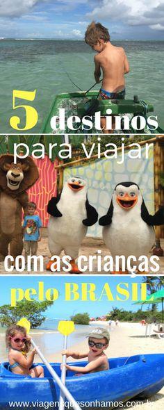 Cinco destinos para viajar com as crianças pelo Brasil