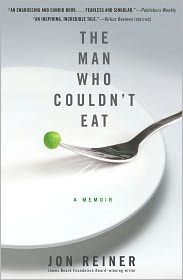 The Man Who Couldn't Eat.Memoir of Award Winning Writer Jon Reiner and His Agonizing Battle with Crohn's Disease Ulcerative Colitis, Autoimmune Disease, Crohn's Disease, Date, The Last Lecture, Crohns Awareness, Thing 1, The Man, The Cure