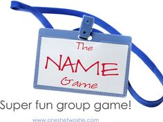 The Name Game ~ A Fun Group Game! (& my Bear Lake vacation) www.oneshetwoshe.com
