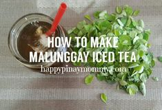 Here's a refreshing and cool drink for breastfeeding mamas! Homemade Malunggay Iced Tea that is uncomplicated, affordable and so easy to prepare. here's a malunggay iced tea recipe for breastfeeding mommies. Fun Drinks, Healthy Drinks, Malunggay Recipe, Iced Tea Recipes, Breastfeeding Support, Drinking Tea, First Time, Meal Planning, Herbalism