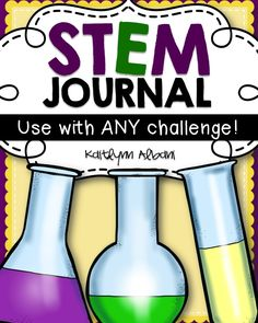 STEM Journal - for use with any STEM challenge or engineering project! Science Lessons, Teaching Science, Science Education, Middle School Science, Elementary Science, Stem Classes, Stem Learning, Science Notebooks, Stem Science