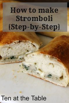 Stromboli {Step-by-Step}#theultimateparty-Week 14