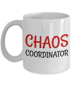 Chaos Coordinator Mug  Chaos Coordinator Coffee Mug  Cute