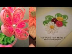 """Video con algunas de mis creaciones en Quilling: """"Pily Loves Quilling"""""""