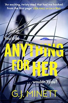 Anything for Her: A devilish psychological thriller for f... https://www.amazon.co.uk/dp/B071J8K89M/ref=cm_sw_r_pi_dp_x_r-7ZzbDX5XGBT