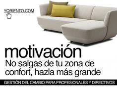 Motivación innovadora de profesionales y directivos: No salgas de tu zona de confort, hazla más grande